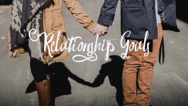 6360656049688947961222773765_relationship+goals+title.jpg